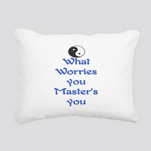 WHAT WORRIES YOU ~ MASTERS YOU Rectangular Canvas